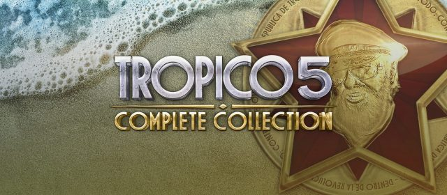 Tropico 5 Complete Collection da 8.40 euro