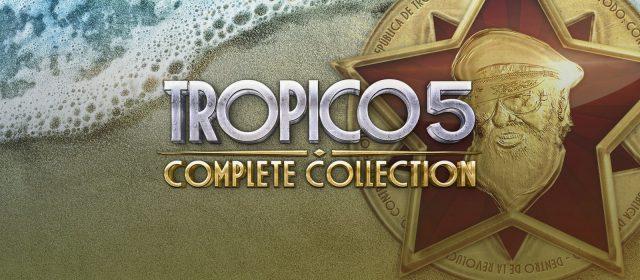 Tropico 5 Complete Collection da 8.40 euro